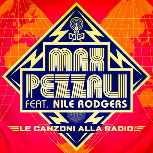 """Max Pezzali """"Le canzoni alla radio"""" feat Nile Rodgers"""