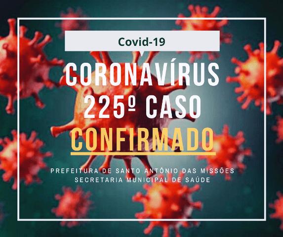 Santo Antônio das Missões já soma 225 casos de Covid-19 desde o início da pandemia