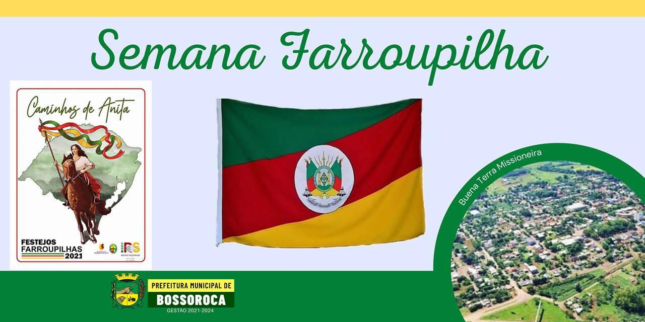 Bossoroca divulga a programação da Semana Farroupilha