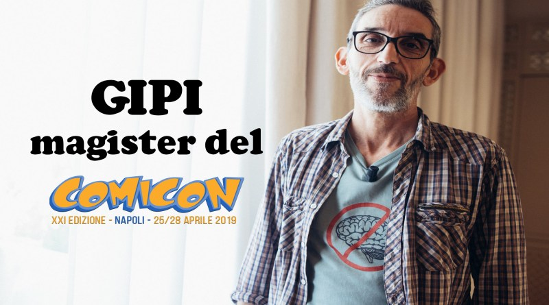Gipi – Magister di Napoli COMICON 2019