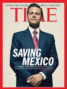 """""""Saving Mexico"""" titula la revista """"Time"""" con Peña Nieto de Portada"""