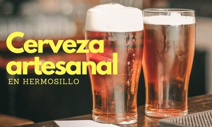 Cerveza Artesanal en Hermosillo