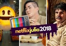 estrenos de Netflix de julio 2018 en México