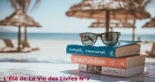 L'Été de La Vie des Livres n°7