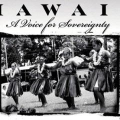 Hawaii: A Voice For Sovereignty