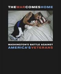 The War Comes Home: Washington's Battle Against America's Veterans (encore)