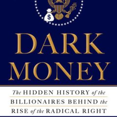 Jane Mayer on the Hidden Billionaires of the Radical Right