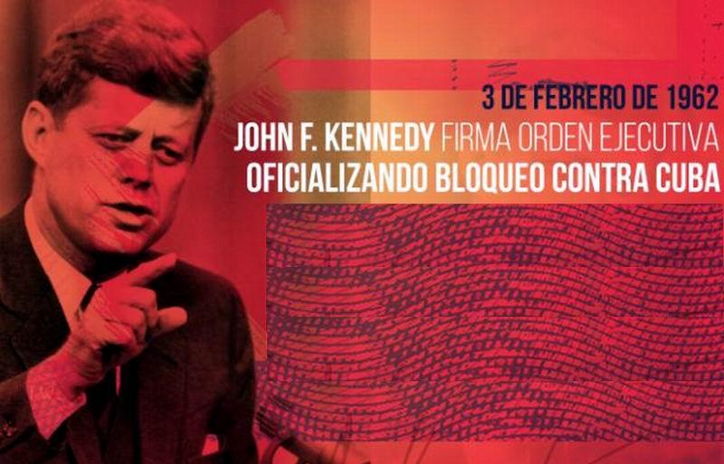El 3 de febrero de 1962, el presidente John Kennedy había decretado el bloqueo total contra Cuba