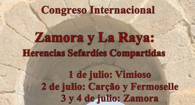 """Congreso Internacional """"Zamora y La Raya: herencias sefardíes compartidas"""""""