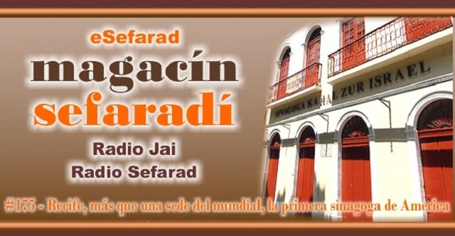 Recife, más que una sede del mundial, la primera sinagoga de América