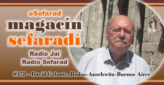 David Galante: Rodas – Auschwitz – Buenos Aires