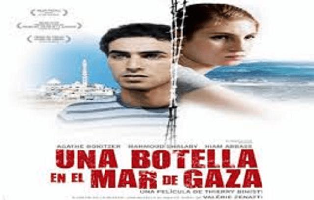 """""""Una botella en el Mar de Gaza"""" (2011), de Thierry Binisti (Canadá, Francia e Israel)"""