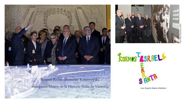 Presidente de Israel inaugura el Museo de Historia Judía en Varsovia  & Patriarcado Greco-Ortodoxo de Jerusalén celebra el Día Nacional de Grecia