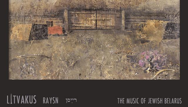 Raysn: la música de los judíos de Belarús