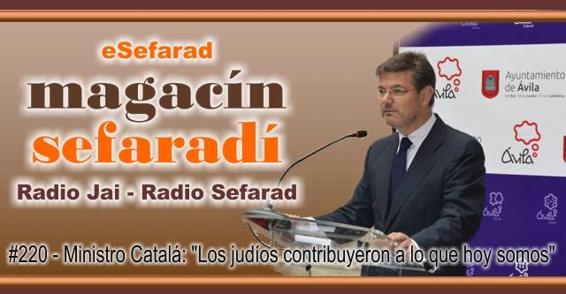 """Ministro Catalá: """"Los judíos contribuyeron a lo que hoy somos"""""""