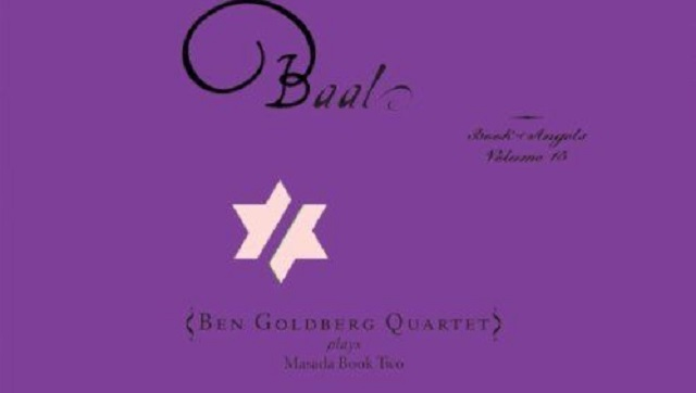"Ben Goldberg (IV): en el ""Book of Angels"""