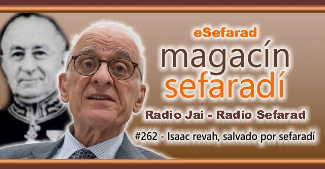 Isaac Revah, salvado por sefardí