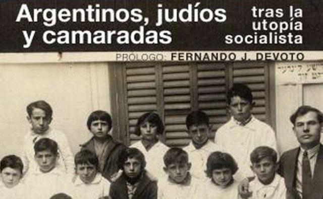 """""""Argentinos, judíos y camaradas tras la utopía socialista"""", con Nerina Visacovsky"""