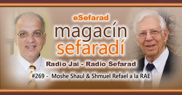 Moshe Shaul & Shmuel Refael a la RAE
