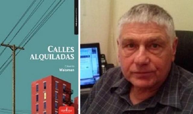 """Eduardo Waisman:  Calles Alquiladas (""""Rented Streets"""")"""