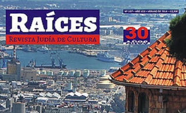 30 años España-Israel, 30 años de Raíces en su edición de verano (nº107), con Horacio Kohan