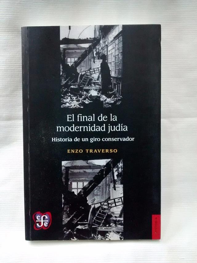 'El fin de la modernidad judía', ensayo de Enzo Traverso, con Maximiliano Diel