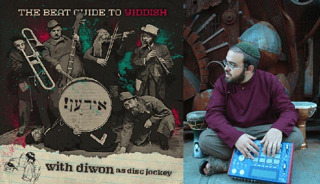 El ídish más electrónico, con Diwon