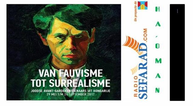 """""""Del Fauvismo al Surrealismo"""": pintores húngaros de vanguardia en Ámsterdam"""