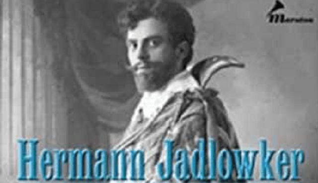 Hermann Jadlowker: de Riga a Tel-Aviv con la lírica