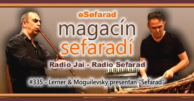 Lerner & Moguilevsky presentan 'Sefarad'