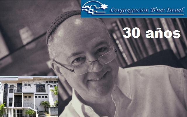 30 años de la comunidad B'nei Israel de San José de Costa Rica, con  su rabino Darío Feiguin