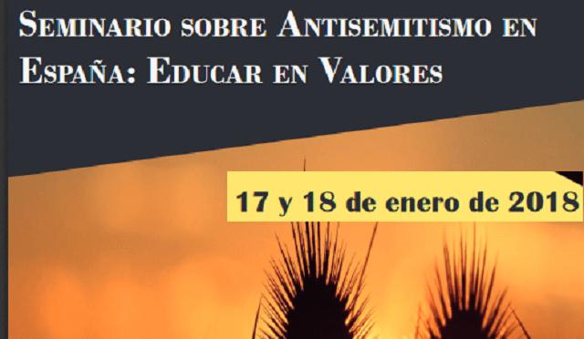"""Inauguración del Seminario sobre Antisemitismo """"Educar en valores"""" (Madrid, 17/1/2018)"""