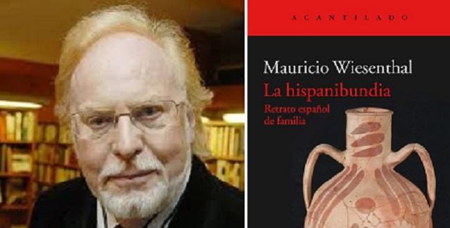 """""""La hispanibundia"""", con su autor Mauricio Wiesenthal"""