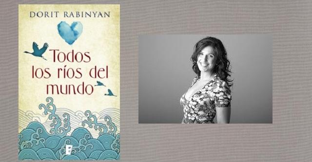 """""""Todos los ríos del mundo"""", de Dorit Rabinyan"""