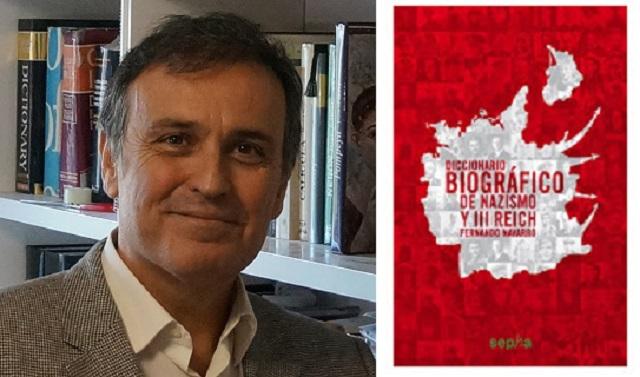 """""""Diccionario biográfico del nazismo y III Reich"""", con su autor Fernando Navarro García"""