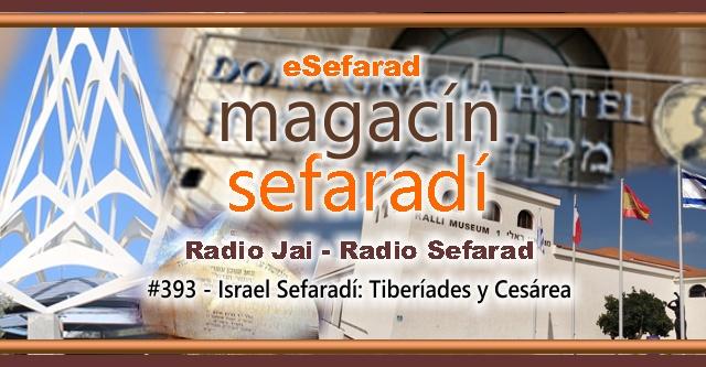 Israel Sefardí: Tiberíades y Cesárea