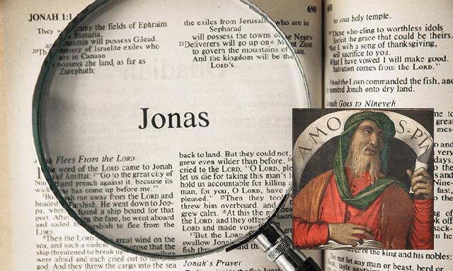 Me llamo como el profeta (IV): Amós y Jonás (Ioná)