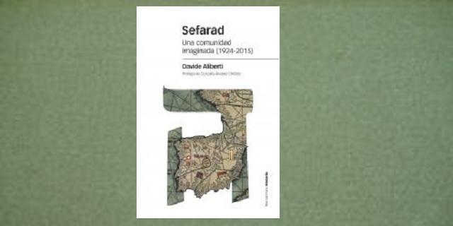 """""""Sefarad. Una comunidad imaginada 1924-2015"""", con su autor Davide Aliberti"""