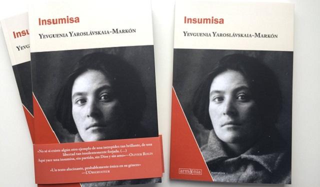 """""""Insumisa""""de Yevguenia Yaroslávskaia-Markón, con Concha Pallarés y Javier Quevedo"""
