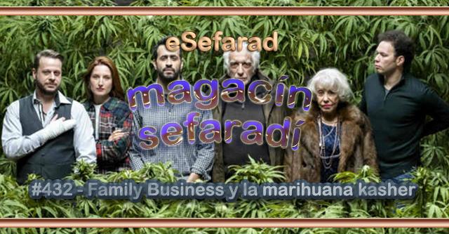 'Family Business' y la marihuana kasher