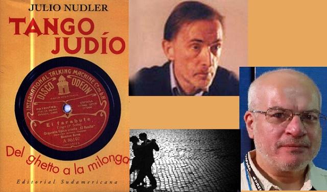 Del tango y los judíos… y Julio Nudler, con Alejandro Lomuto