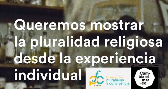 Cambia el marco: la campaña de la Fundación Pluralismo y Convivencia