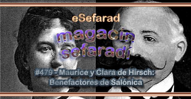 Maurice y Clara de Hirsch, Benefactores de Salónica