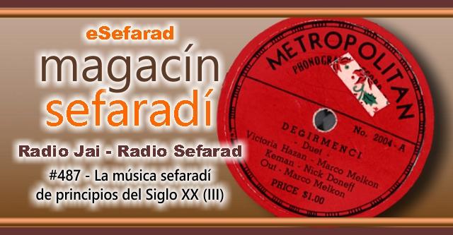 La música sefardí de principios del siglo XX (y III)
