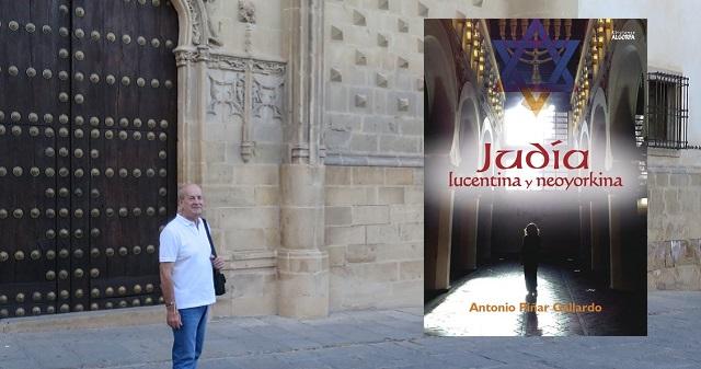 """""""Judía lucentina y neoyorkina"""", con su autor Antonio Piñar"""