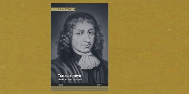 """""""Tratado breve"""", de Baruj Spinoza"""