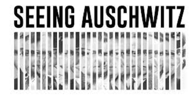 """""""Seeing Auschwitz"""", pedagogía de la Shoá"""