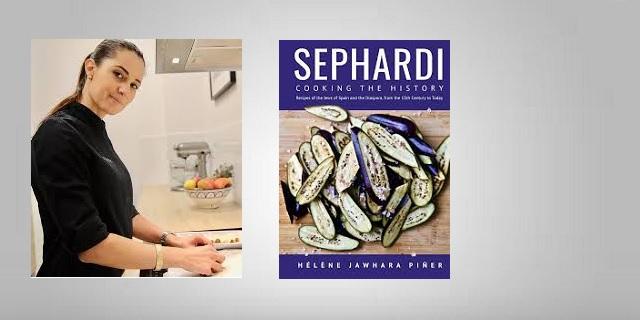 """Sephardi: Cooking the History"", con su autora Hélène Jawhara-Piñer"