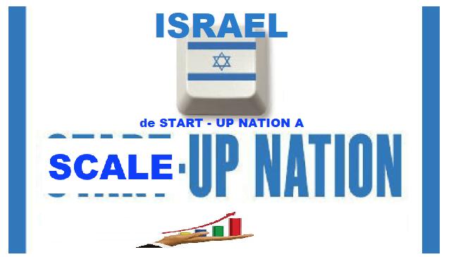 De la Start-Up Nation a la Scale-Up Nation