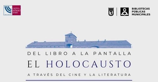 """Ciclo """"Del libro a la pantalla. El Holocausto a través del cine y la literatura"""", con Javier Quevedo"""